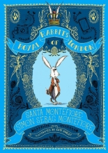 Montefiore, Santa & Simon Sebag Royal Rabbits of London