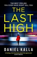 Daniel Kalla , The Last High
