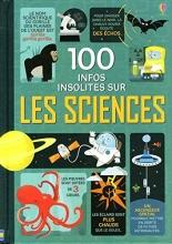 Frith, Alex 100 infos insolites sur les sciences