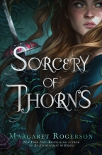 Margaret Rogerson , Sorcery of Thorns