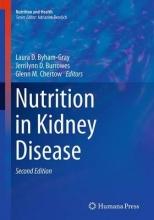 Laura D. Byham-Gray,   Jerrilynn D. Burrowes,   Glenn M. Chertow Nutrition in Kidney Disease
