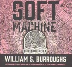Burroughs, William S. The Soft Machine