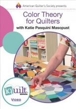 Masopust, Katie Pasquini Color Theory for Quilters