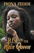 Zedde, Fiona Rise of the Rain Queen