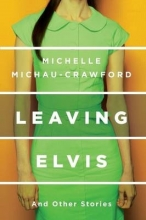 Michau-crawford, Michelle Leaving Elvis