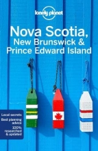 Korina Miller Lonely Planet  Oliver Berry  Adam Karlin, Lonely Planet Nova Scotia, New Brunswick & Prince Edward Island