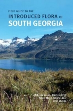 Upson, Rebecca Field Guide to the Introduced Flora of South Georgia