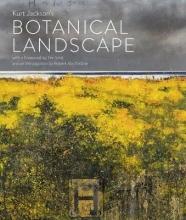 Kurt Jackson Kurt Jackson`s Botanical Landscape