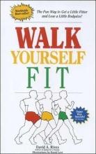 David A. Rives Walk Yourself Fit