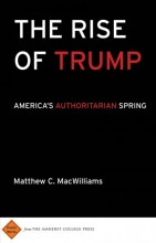 Macwilliams, Matthew C. The Rise of Trump