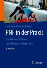 Math Buck,   Dominiek Beckers PNF in der Praxis