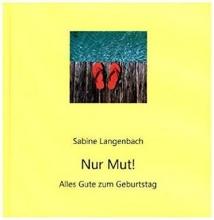 Langenbach, Sabine Nur Mut