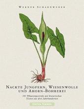 Scharnweber, Werner Nackte Jungfern, Wiesenwolle und Ahorn-Bohrerei