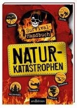 Kuhlmeier, Antje Survival-Handbuch Naturkatastrophen
