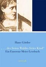 Göttler, Hans Des freien Waldes freies Kind