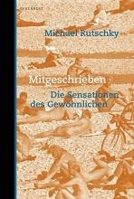Rutschky, Michael Mitgeschrieben