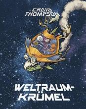 Thompson, Craig Weltraumkrümel Vorzugsausgabe