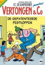 Hec  Leemans, Wim  Swerts, Luc  Vanas Vertongen & C° Vertongen en C° 06 De gepatenteerde pestkoppen