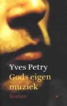 Y.  Petry Gods eigen muziek