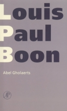 Louis Paul  Boon Verzameld werk L.P. Boon Abel Gholaerts