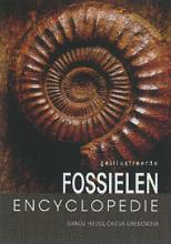 Martin  Ivanov, Stanislava  Hrdlickova, Ruzena  Gregorova Geillustreerde fossielen encyclopedie