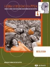 De,Boeck Gedragswetenschappen 4 (go) - Beslissen - Leerwerkboek (2e Editie)