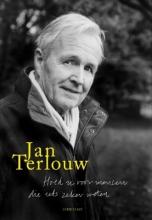 Jan  Terlouw Hoed u voor mensen die iets zeker weten
