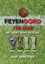 J.  Martens Feyenoord 100 jaar