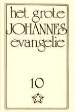 J. Lorber , Het grote Johannes Evangelie 10