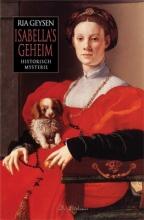 Ria Geysen , Isabella`s Geheim