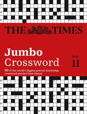 The Times Mind Games,   Grimshaw, John,The Times 2 Jumbo Crossword Book 11