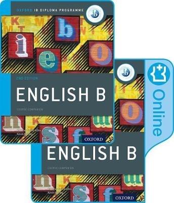 Morley, Kevin,   Saa`D Aldin, Kawther,IB English B Course Book Pack: Oxford IB Diploma Programme (Print Course Book & Enhanced Online Course Book)