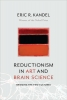 <b>E. Kandel</b>,Reductionism in Art and Brain Science