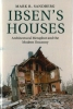 Sandberg, Mark B, Ibsen`s Houses
