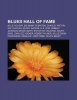 Quelle: Wikipedia, Blues Hall of Fame