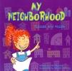 Bullard, Lisa, My Neighborhood