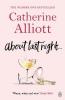 Alliott, Catherine, About Last Night ...