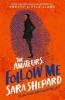 Shepard Sara, Follow Me