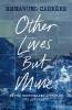 Emmanuel Carrere, Other Lives But Mine