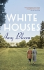 <b>Bloom Amy</b>,White Houses