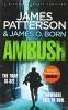 James Patterson, Ambush