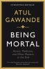 A. Gawande, Being Mortal
