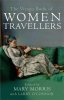 M. Morris, Virago Book of Women Travellers