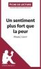 Leloup, Delphine, Analyse : Un sentiment plus fort que la peur de Marc Levy  (analyse compl?te de l`oeuvre et r?sum?)