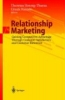 Relationship Marketing, Gaining Competitive Advantage Through Customer Satisfaction and