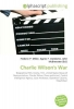 Charlie Wilson`s War, Biographical film, Drama, Film, United States House of Representatives, Charles Wilson (Texas politician), Central Intelligence Agency, Gust Avrakotos, Operation Cyclone, Mujahideen