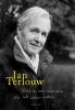 Jan Terlouw, Hoed u voor mensen die iets zeker weten