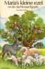 Gunhild Sehlin, Maria's kleine ezel en de vlucht naar Egypte
