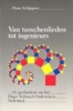 Hans Schippers, ,Van tusschenlieden tot ingenieurs