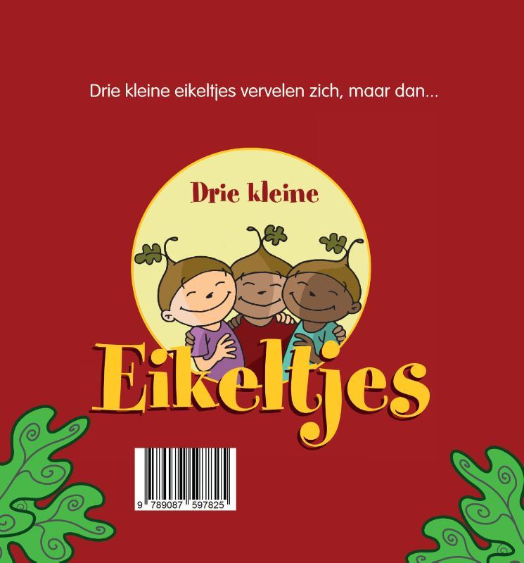 Bert Tier, Wouter Meijer,Drie kleine eikeltjes